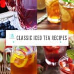 collage of classic iced ta recipes